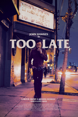 Too Late (2015 film) - Theatrical release poster