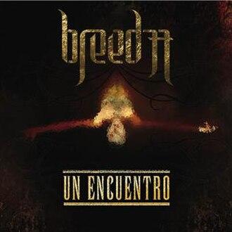 Un Encuentro (Breed 77 album) - Image: Un Encuentro