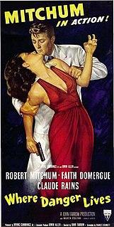<i>Where Danger Lives</i> 1950 film by John Farrow