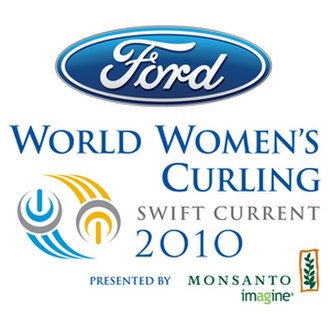 2010 Ford World Women's Curling Championship - Image: Wwcc 2010