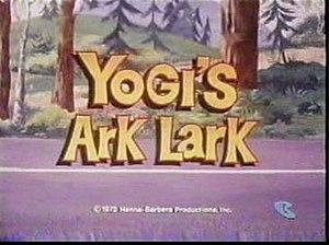 Yogi's Ark Lark - title card