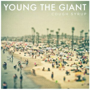 Cough Syrup (song) - Image: Young the Giant Cough Syrup
