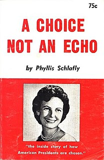 <i>A Choice Not an Echo</i> 1964 non-fiction book by Phyllis Schlafly