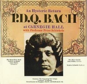An Hysteric Return: P.D.Q. Bach at Carnegie Hall - Image: An Hysteric Return PDQ Bach