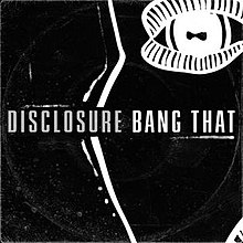 Disclosure — Bang That (studio acapella)