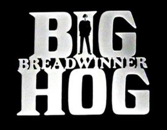 Big Breadwinner Hog - Image: Big Breadwinner Hog