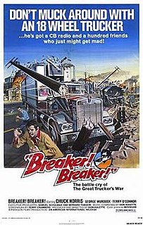 <i>Breaker! Breaker!</i> 1977 film by Don Hulette