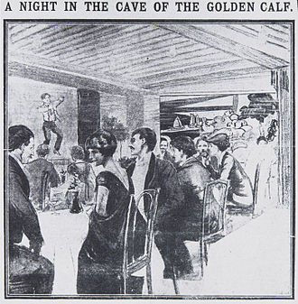 The Cave of the Golden Calf - The Cave of the Golden Calf was opened in 1912 and soon developed a notorious reputation.