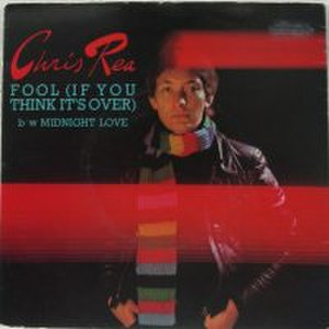 Fool (If You Think It's Over) - Image: Chris Rea Fool (If You Think It's Over) single cover