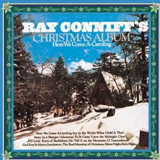 Here We Come A-Caroling (Ray Conniff album) - Image: Christmas Album Here We Come A Caroling