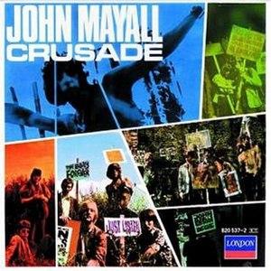 Crusade (album) - Image: Crusade (John Mayall album) coverart