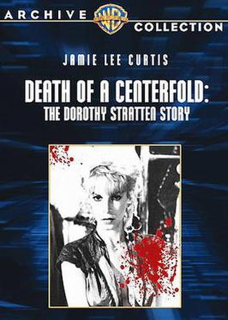 Death of a Centerfold: The Dorothy Stratten Story - Jamie Lee Curtis as Dorothy Stratten