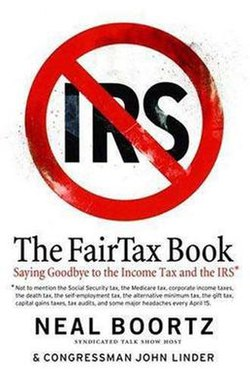 The FairTax Book, co-authored by Neal Boortz and John Linder, was published on August 2, 2005, as a tool to increase public support for the FairTax Plan.