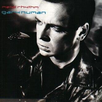 Metal Rhythm - Image: Gary Numan Metal Rhythm