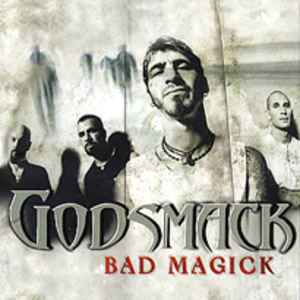 Bad Magick (Godsmack song) - Image: Godsmack bad magick