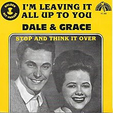 I'm Leaving It Up to You - Dale & Grace.jpg