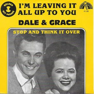 I'm Leaving It Up to You - Image: I'm Leaving It Up to You Dale & Grace