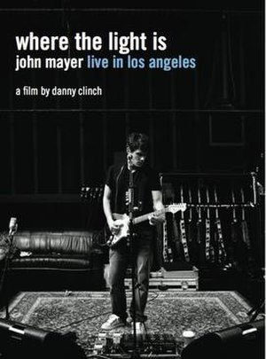 Where the Light Is (John Mayer album) - Image: John Mayer Where the Light Is