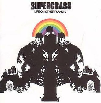 Life on Other Planets - Image: Life on Other Planets album cover by Supergrass