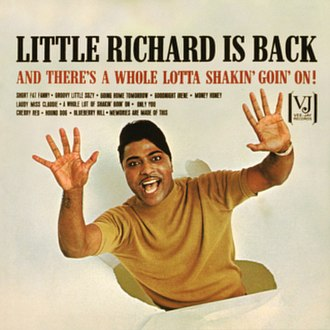 Little Richard Is Back (And There's a Whole Lotta Shakin' Goin' On!) - Image: Little Richard Is Back (And There's a Whole Lotta Shakin' Goin' On!)