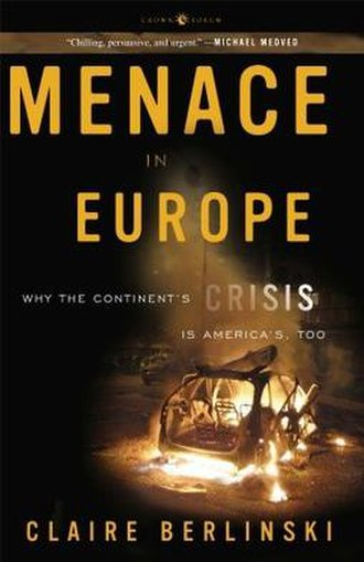 Menace in Europe - Image: Menace in Europe Why the Continent's Crisis Is America's, Too
