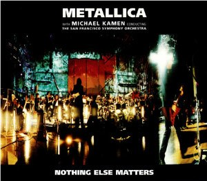 Nothing Else Matters - Image: Metallica Nothing Else Matters (live) cover