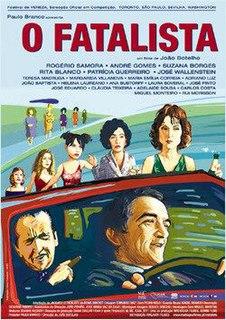 <i>The Fatalist</i> 2005 film by João Botelho