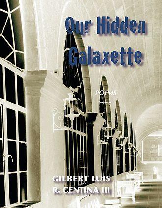 Gilbert Luis R. Centina III - Our Hidden Galaxette