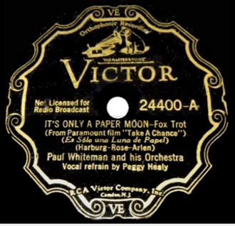 It's Only a Paper Moon - 1933 recording by Paul Whiteman on Victor featuring Bunny Berigan on trumpet and Peggy Healy on vocals