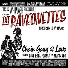 Raveonettes - Chain Gang Of Love.jpg