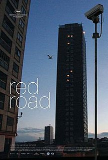 <i>Red Road</i> (film) 2006 film by Andrea Arnold