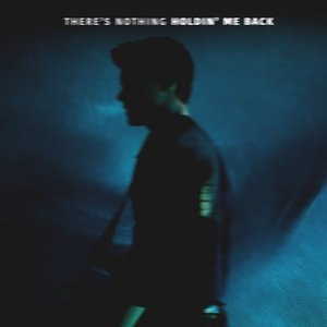 There's Nothing Holdin' Me Back - Image: Shawn Mendes Theres Nothing Holdin Me Back (Official Single Cover)
