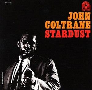 Stardust (John Coltrane album) - Image: Stardust (John Coltrane album)