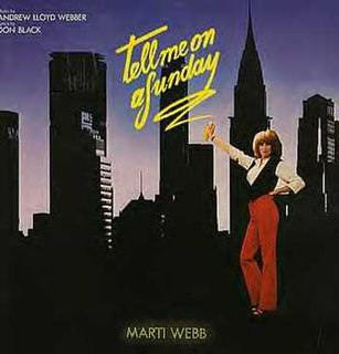 <i>Tell Me on a Sunday</i> Musical by Andrew Lloyd Webber and Don Black