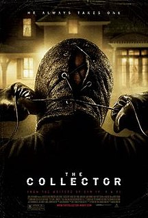 <i>The Collector</i> (2009 film) 2009 American horror film directed by Marcus Dunstan