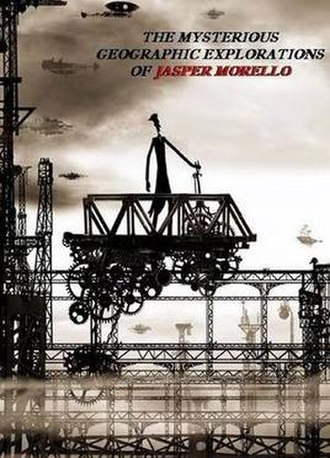 The Mysterious Geographic Explorations of Jasper Morello - Promotional Poster