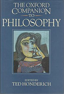 <i>The Oxford Companion to Philosophy</i> 1995 book edited by Ted Honderich