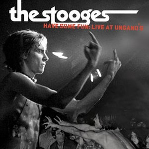 Have Some Fun: Live at Ungano's - Image: The Stooges, Live at Ungano's