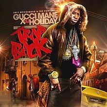 8da3144cab8b Trap Back. Gucci Mane ...