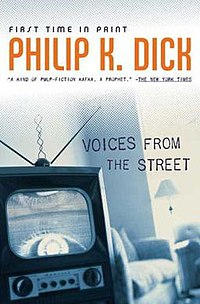 Voices From the Street Philip K. Dick