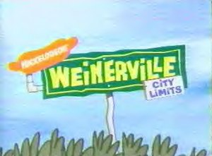 Weinerville - Weinerville title card, as seen on the show's opening sequence.