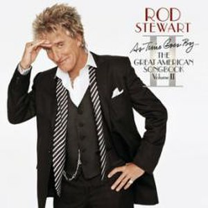 As Time Goes By: The Great American Songbook, Volume II - Image: As Time Goes By The Great American Songbook, Volume II (Rod Stewart album) cover art