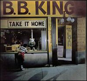 Take It Home (B.B. King album) - Image: Bbkingtakeithome