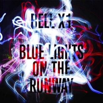 Blue Lights on the Runway - Image: Bellx 1 albumcover