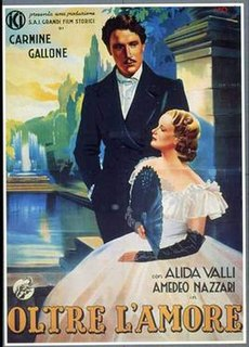 <i>Beyond Love</i> (film) 1940 film by Carmine Gallone