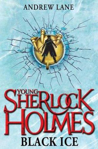 Young Sherlock Holmes: Black Ice - MacMillan Books 2011 paperback edition.