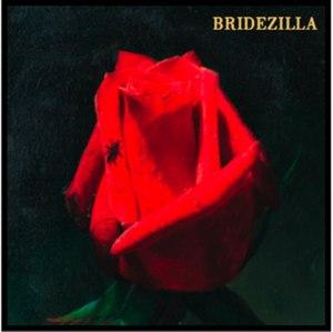 Bridezilla (EP)