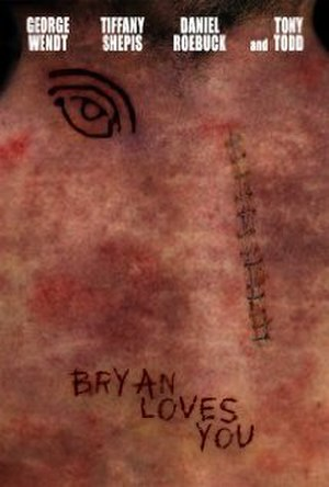 Bryan Loves You - Theatrical release poster