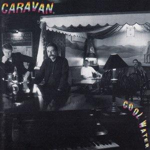 Cool Water (album) - Image: Caravan Cool Water