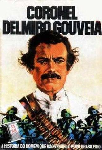 Colonel Delmiro Gouveia - Theatrical release poster